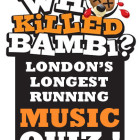 Who Killed Bambi – Music Quiz