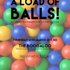 Thurs 12th March – A Load of Balls charity fundraiser
