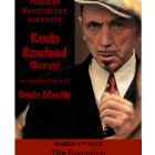 Weds 4th March – Kevin Rowland in conversation with Gavin Martin